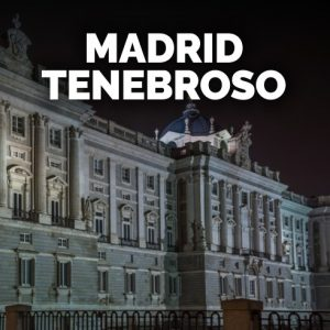Madrid Tenebroso