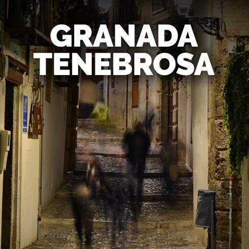 Granada Tenebrosa