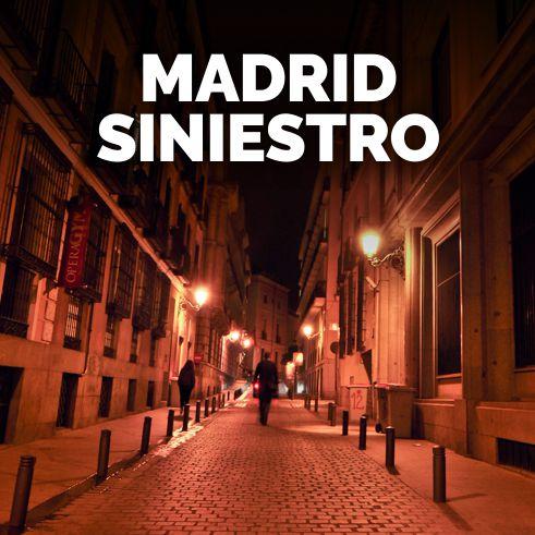 tour nocturno Madrid Siniestro