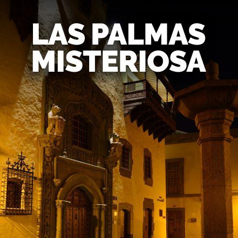 tour nocturno Las Palmas Misteriosa