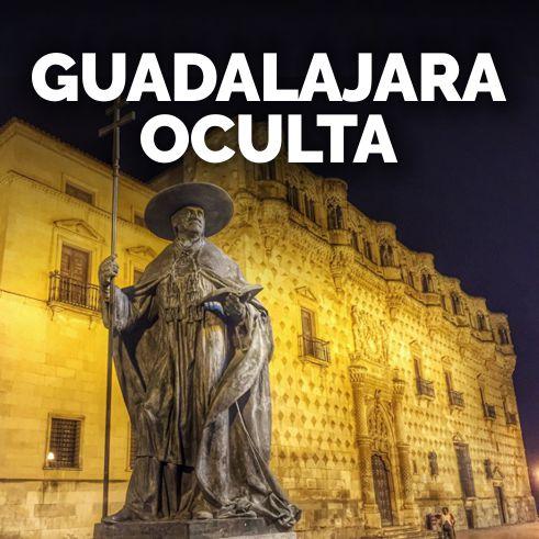 tour nocturno Guadalajara Oculta